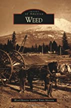 Weed (Images of America) by Weed Historic…