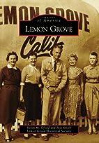 Lemon Grove (Images of America) by Helen M.…