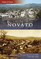 Novato (Then and Now) (Then & Now) by Novato…