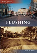 Flushing (Then and Now) (Then & Now) by…