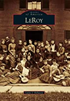 Le Roy (NY) (Images of America) by Lynne J.…