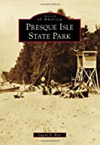Presque Isle State Park (Images of America)…