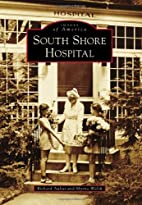 South Shore Hospital (Images of America)…