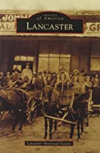 Lancaster by Lancaster Historical Society