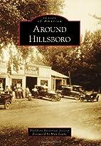 Around Hillsboro (Images of America) by…