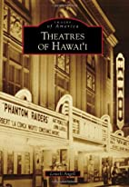 Theatres of Hawai'i (Images of America…