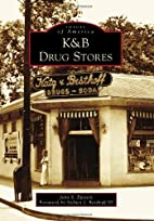 K&B Drug Stores (LA) (Images of America) by…