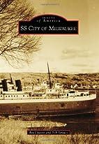 SS City of Milwaukee on Lake Michigan…
