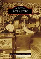 Atlantic (Images of America Series) by Lila…