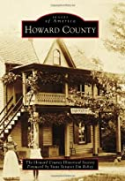 Howard County by Howard County Historical…