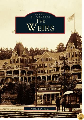 The Weirs (Images of America)