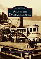 Images of America: Along The Damariscotta…