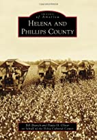 Helena and Phillips County (AR) (Images of…