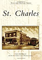 St. Charles (Postcard History) by Valerie…