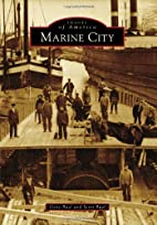 Marine City (Images of America) by Gene Buel