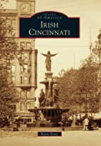 Irish Cincinnati by Kevin Grace