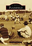 Smith, Tim: Plainfield (Images of America (Arcadia Publishing))