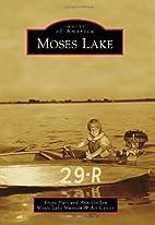 Moses Lake (Images of America: Washington)…
