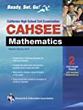 Hearne Ph.D., Stephen: CAHSEE - Mathematics (REA): The Best Test Prep for the California High School Exit Examination in Mathematics (Test Preps)