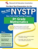 Hearne, Stephen: New York NYSTP (REA) - the Best Test Prep for 8th Grade Math
