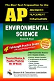 Reel, Kevin R.: AP Environmental Science (REA) - The Best Test Prep for Advanced Placement (Advanced Placement (AP) Test Preparation)
