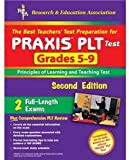 Davis, Anita: The Best Teachers' Test Preparation For PRAXIS PLT Test Grades 5-9: Principles of Learning and Teaching Test