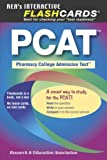 The Editors of REA: PCAT Flashcard Book (REA) - PHARMACY COLLEGE ADMIN TEST (PCAT Test Preparation)