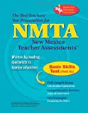 The Editors of REA: NMTA Basic Skills Test (Field 01) (NMTA Teacher Certification Test Prep)