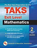 The Editors of REA: Texas TAKS Exit Level Mathematics (REA) - The Best Test Prep (Test Preps)