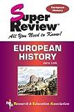 Link Ph.D., Jere: European History Super Review (Super Reviews Study Guides)