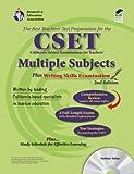 DenBeste Ph.D., Michelle: Calif. CSET: Multiple Subjects/Writing w/CD (REA): 2nd Edition (CSET Teacher Certification Test Prep)