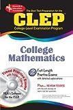 Friedman M.S., Mel: CLEP College Mathematics w/CD-ROM (CLEP Test Preparation)