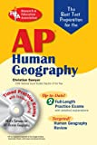 Sawyer, Dr. Christian: AP Human Geography w/ CD-ROM (REA) -: The Best Test Prep (Advanced Placement (AP) Test Preparation)
