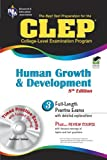 Heindel PhD, Patricia: CLEP Human Growth and Development w/CD-ROM 8th Ed. (CLEP Test Preparation)