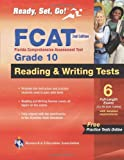 Staff of REA: FCAT Grade 10 Reading and Writing 2nd Ed. (Florida FCAT Test Preparation)