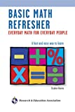 Hearne Ph.D., Stephen: Basic Math Refresher, 2nd Ed.: Everyday Math for Everyday People (Reference)
