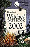 Llewellyn: Llewellyn's Witches' Datebook 2002