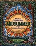 Franklin, Anna: Midsummer: Magical Celebrations of the Summer Solstice
