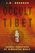 Occult Tibet: Secret Practices of Himalayan…