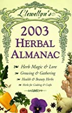 Llewellyn's 2003 Herbal Almanac by Llewellyn