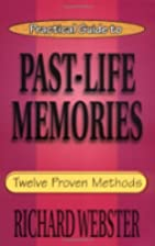 Practical Guide to Past-Life Memories:…