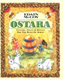 McCoy, Edain: Ostara: Customs, Spells & Rituals for the Rites of Spring (Holiday Series)