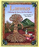 Franklin, Anna: Lammas: Celebrating Fruits of the First Harvest