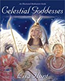 Lisa Hunt: Celestial Goddesses: An Illustrated Meditation Guide