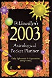 Llewellyn Staff: 2003 Astrological Pocket Planner