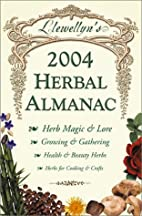 Llewellyn's 2004 Herbal Almanac by Llewellyn