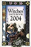 Llewellyn: 2004 Witches' Datebook (Annuals - Witches' Datebook)