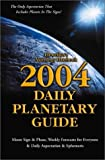 Llewellyn: 2004 Daily Planetary Guide: Moon Sign & Phase, Weekly Forcasts for Everyone & Daily Aspectarian & Ephemeris (Annuals - Daily Planetary Guide)