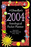 Llewellyn: 2004 Astrological Pocket Planner: Aspectarian Plus Daily Ephemeris 2003-2005 (Annuals - Astrological Pocket Planner)