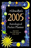 Llewellyn Staff: 2005 Astrological Pocket Planner